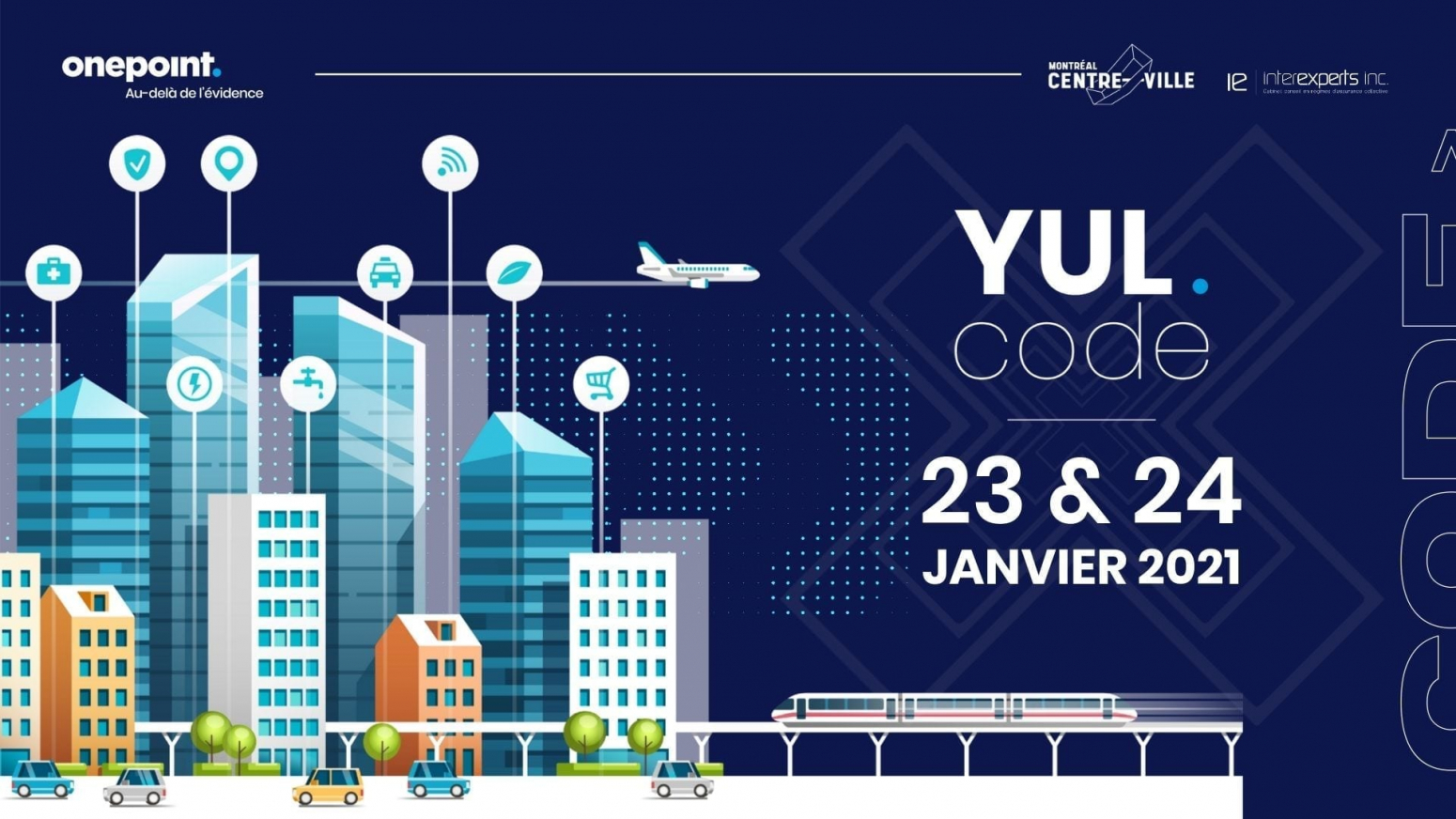 Visuel de la promotion du YUL.code qui est une compétition de style « hackathon » créé et organisée par onepoint. Elle vise à offrir une opportunité unique aux étudiants et finissants du Québec d'apprendre et de s'amuser.
