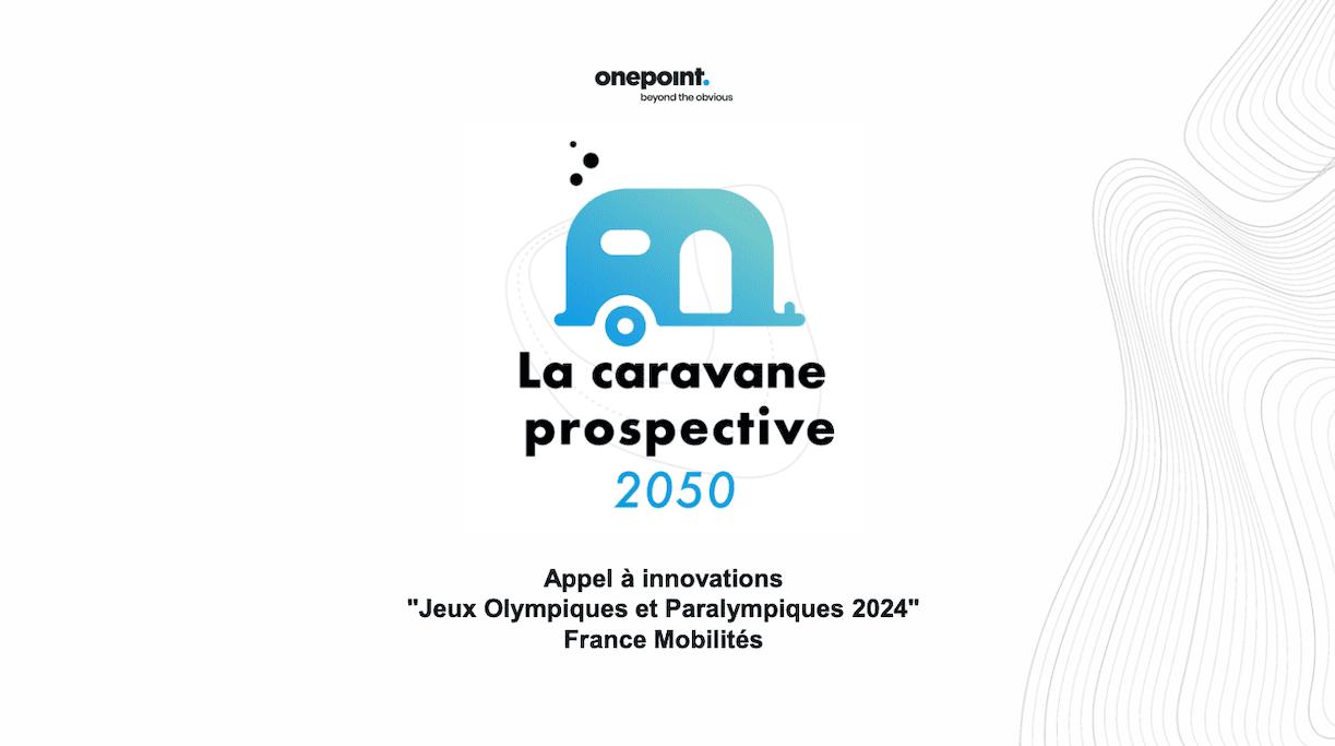 Dessin de la caravane prospective 2050 en bleu accompagné de la légende suivante : La caravane prospective 2050, Appel à innovations