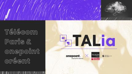 Visuel qui illustre le partenariat de onepoint et Télécom Paris pour le lancement de Talia